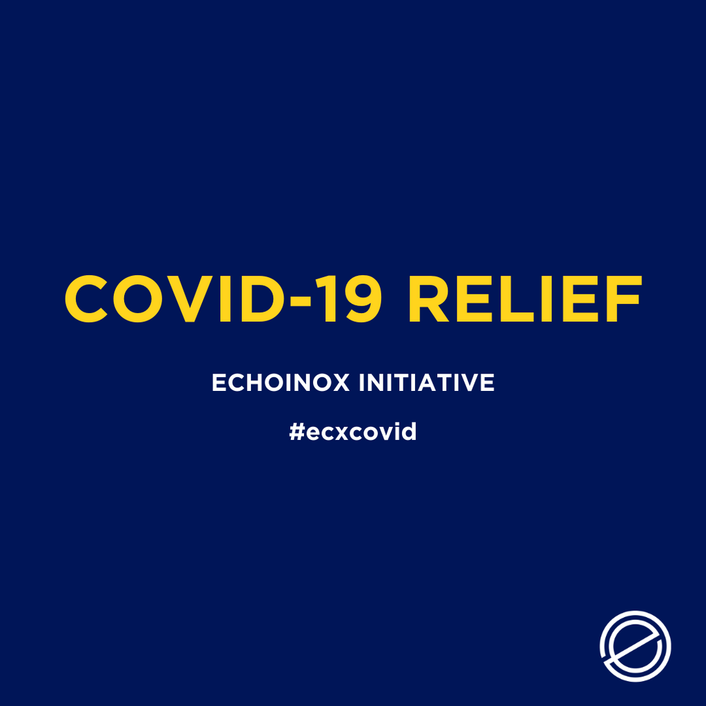 Echoinox COVID Relief - All Profits in May Will Be Donated