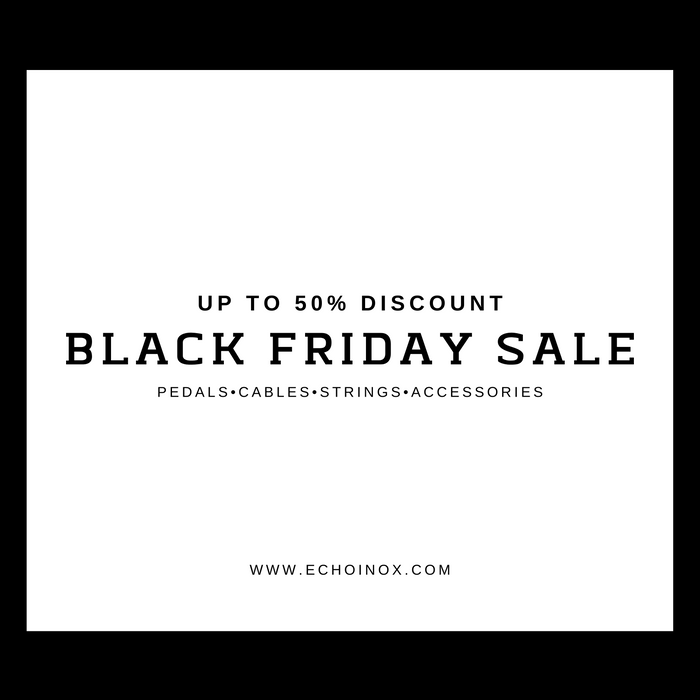 2019 Black Friday Super Sale! Up to 50% off! Only at Echoinox!