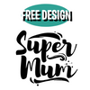 Buy A Design - Super Mum