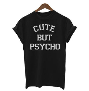 'CUTE BUT PSYCHO' Printed Tee - dobdob