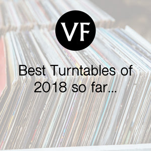 The Vinyl Factory - Best turntables of 2018 so far...