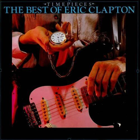 Eric Clapton - Time Pieces The Best Of Eric Clapton