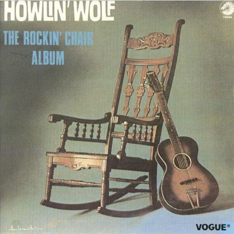Howlin' Wolf - The Rockin' Chair Album