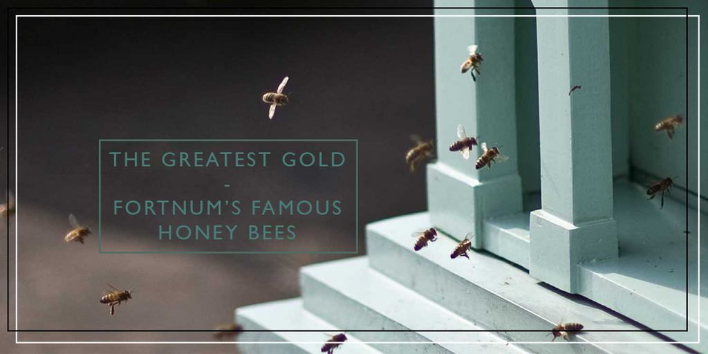 The greatest gold - Fortnum's bees produce just one in-demand honey harvest every year