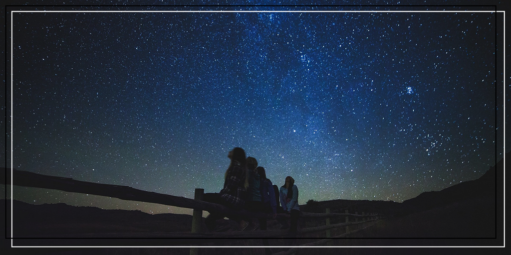 Stargazing. Sync your internal clock to nature.