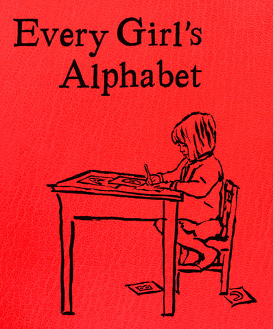Every Girl's Alphabet - Luxury Edition