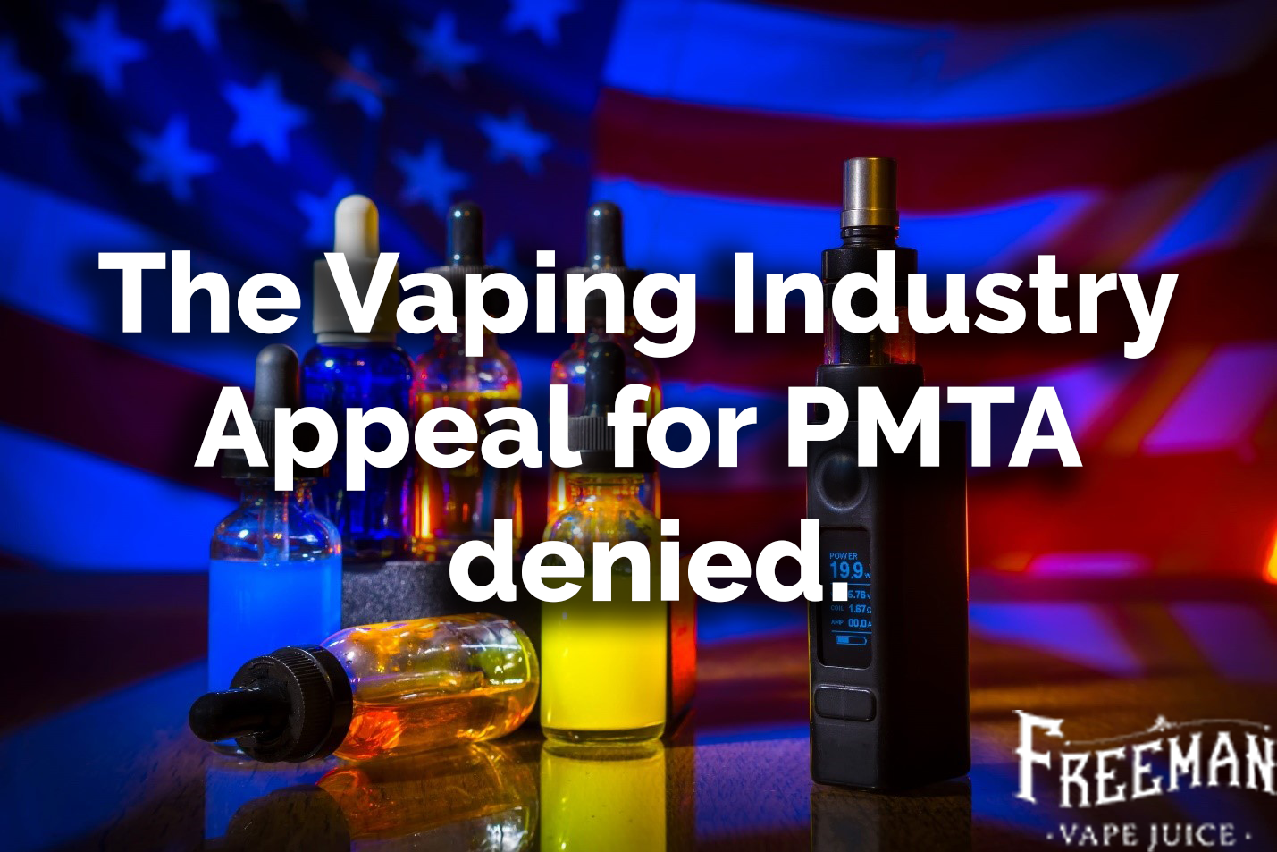 The Vaping Industry Appeal for PMTA denied