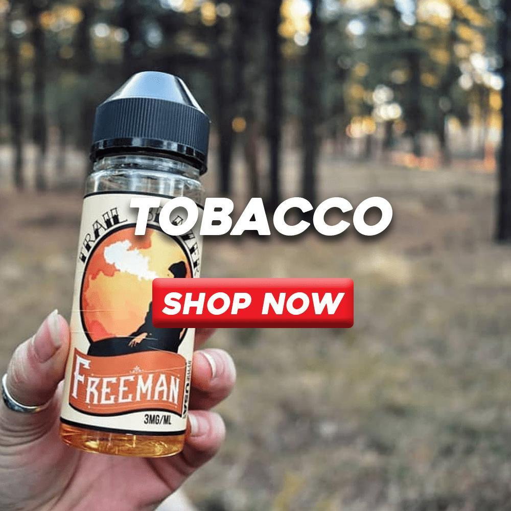 Tobacco Vape juice | Freeman Vape juice