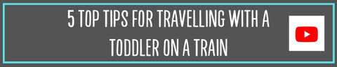 5 top tips for travelling with a toddler on a train