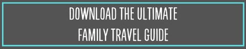 Download Ultimate family travel guide