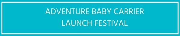 adventure baby carrier launch festival