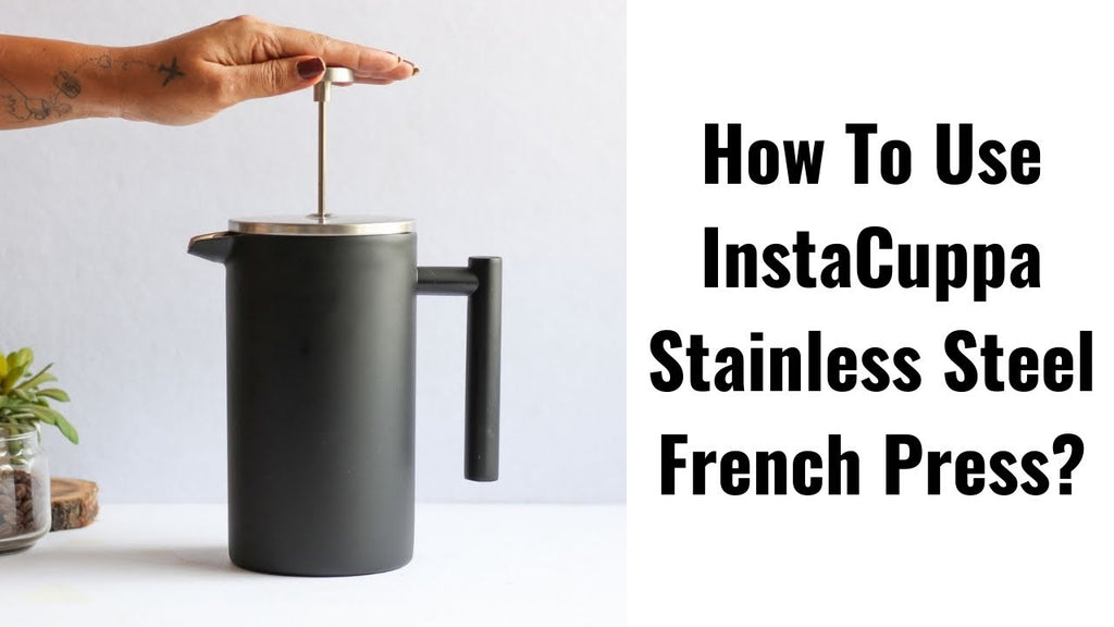 How To Use InstaCuppa Stainless Steel French Press Coffee Maker 1000 ML ?