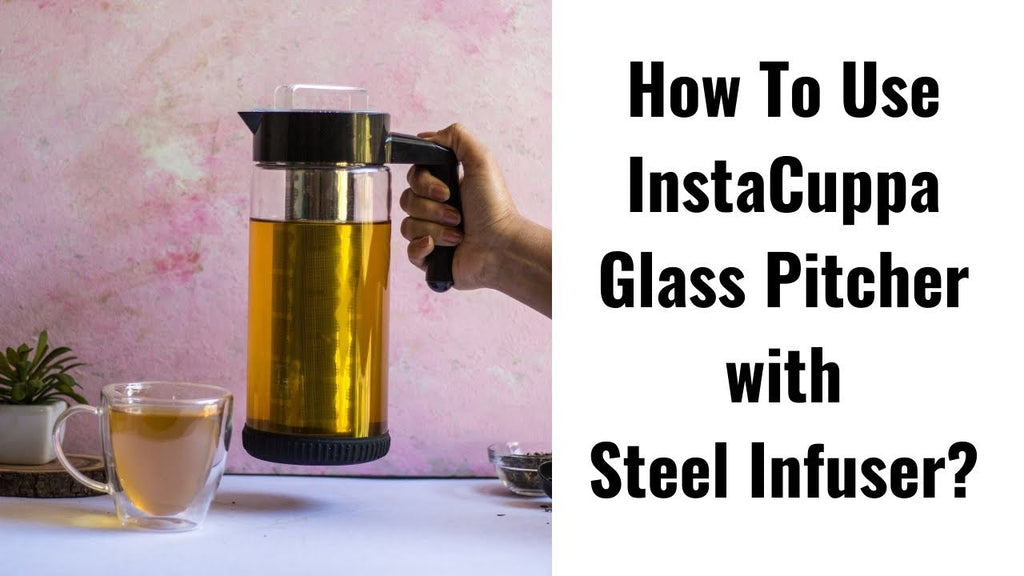 How To Use InstaCuppa Glass Infuser Pitcher?