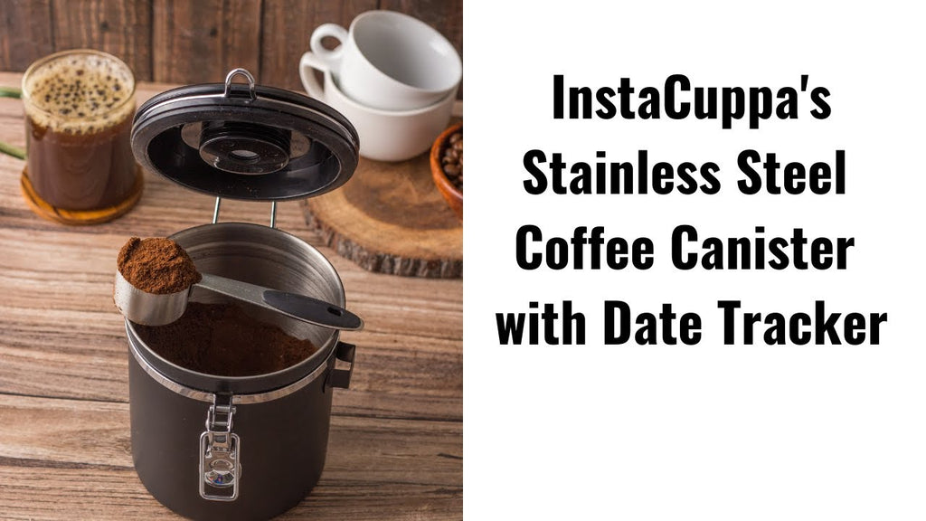 InstaCuppa Stainless Steel Coffee Canister with Date Tracker