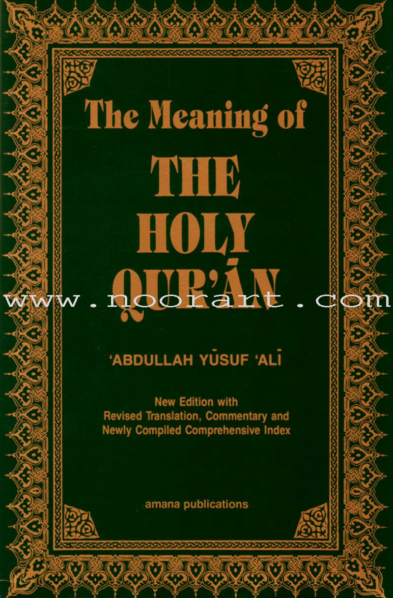 The Meaning of the Holy Qur'an (Hardcover)