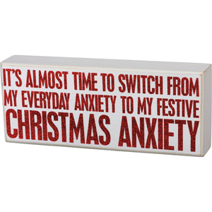Primitives By Kathy, Home - Decorations,  Box Sign - It's Almost Time Christmas Anxiety
