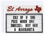 El Arroyo Cuz of You Card