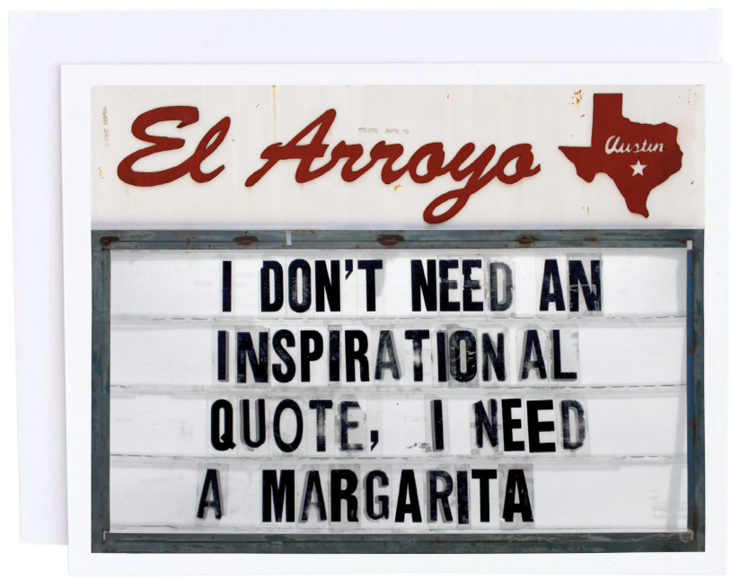 El Arroyo Inspirational Quote Card