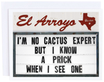 El Arroyo No Cactus Card