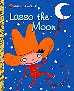 Little Golden Books, Books,  Little Golden Books - Lasso the Moon