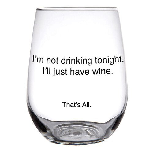 THAT'S ALL® STEMLESS WINE GLASS - NOT DRINKING