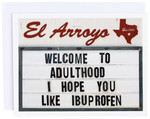 El Arroyo Welcome to Adulthood Card