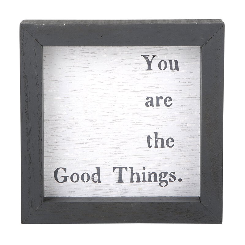 Eden Lifestyle Boutique, Home - Decorations,  You are the Good Things Box Sign