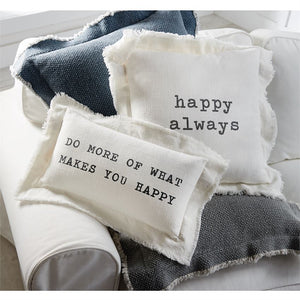 Happy Always Pillows-Home - Pillows-Eden Lifestyle-Do More of what makes you happy-Eden Lifestyle