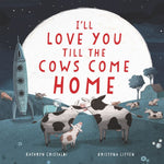 I'll Love You Till the Cows Come Home-Books-Harper Collins-Eden Lifestyle