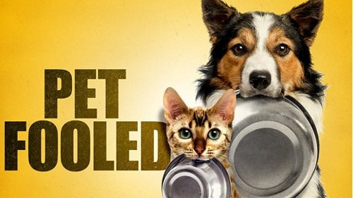 Special Event: Pet Fooled Film Screening