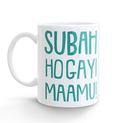 Coffee Mug - Subah Ho Gayi Maamu (325ml)