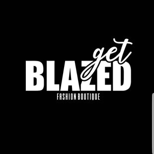 Get Blazed Fashion Boutique