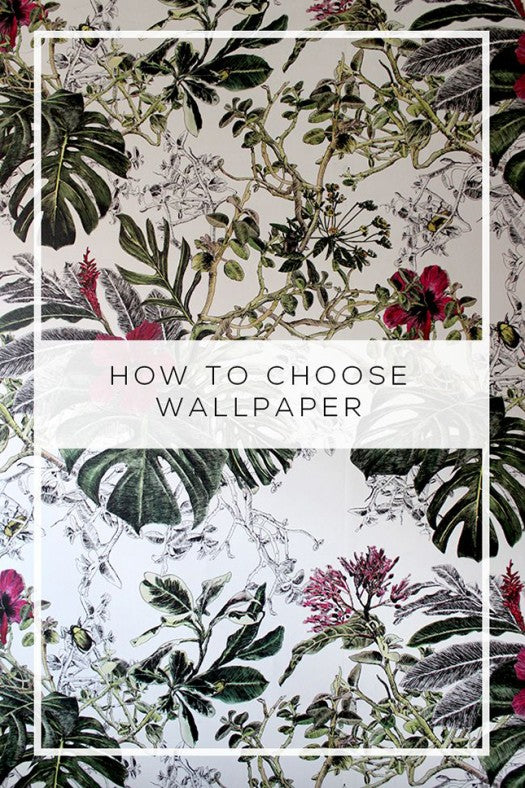 How To Choose Wallpaper by Kimberly Duran