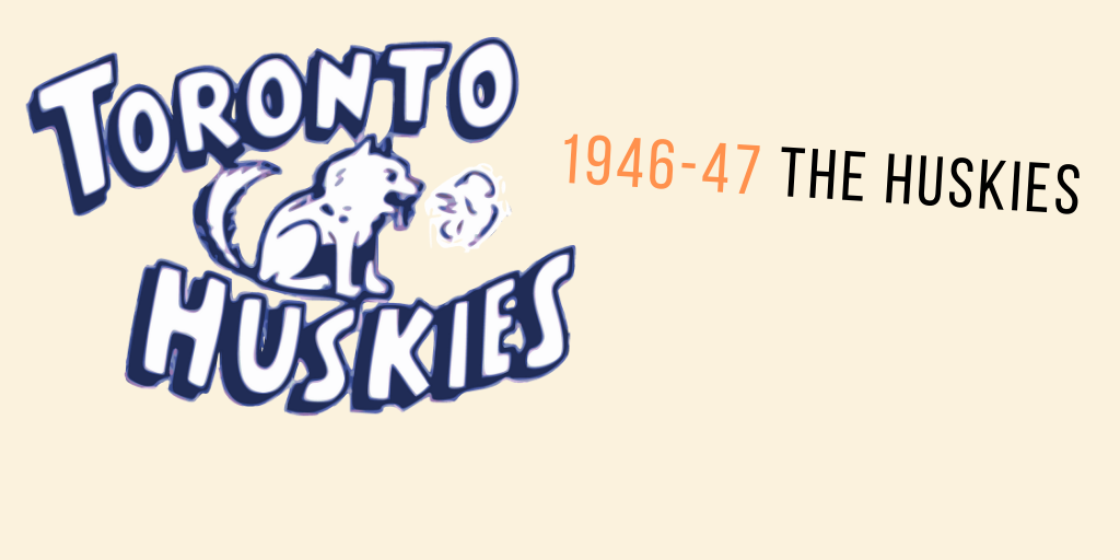 Who Were They? The Toronto Huskies