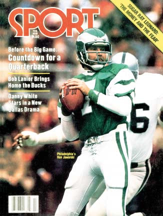 February 1981 Sport Cover (Ron Jaworski, Philadelphia Eagles)