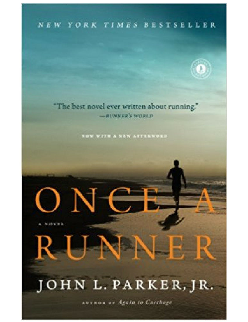 Once a Runner - John L. Parker, Jr.