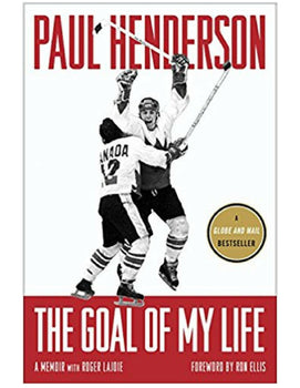 The Goal of my Life - Paul Henderson