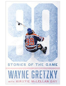 99: Stories of The Game - Wayne Gretzky w/ Kirstie McLellan Day