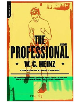 The Professional - W.C. Heinz