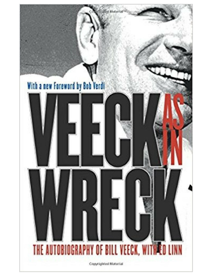 Veeck as in Wreck - Bill Veeck w/ Ed Lohn