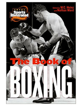 The Book of Boxing - W.C. Heinz & Nathan Ward