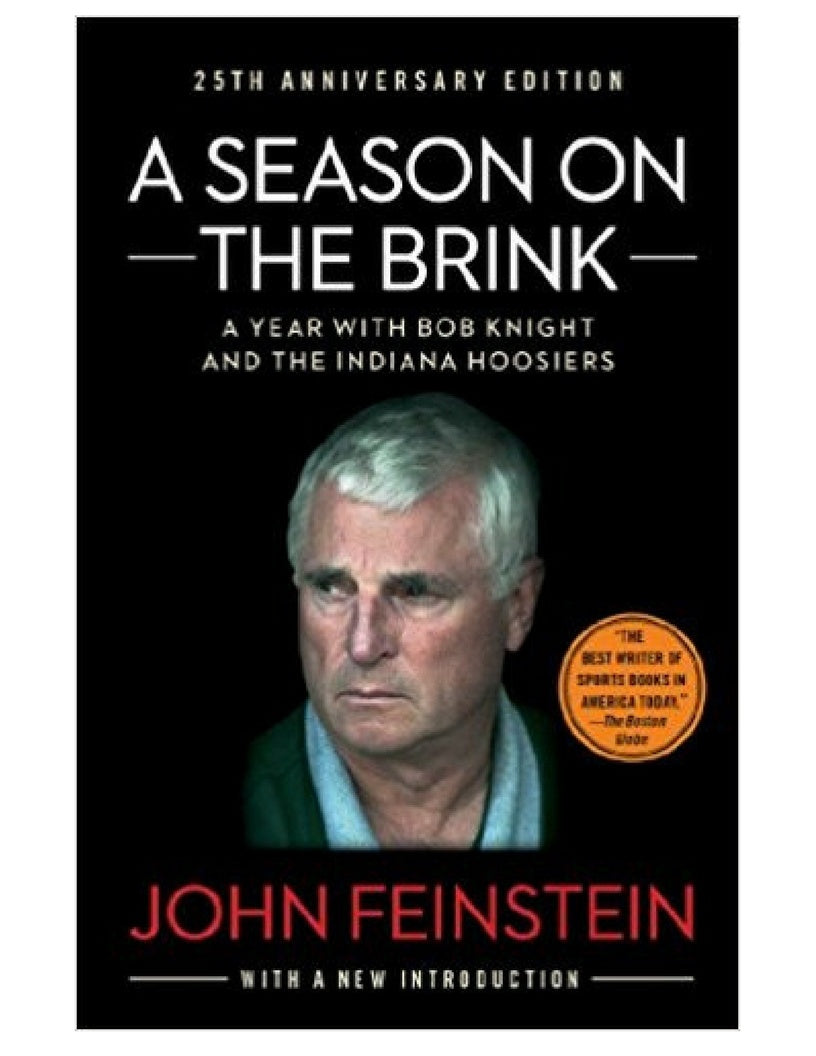 A Season On the Brink: A Year with Bob Knight & the Indiana Hoosiers - John Feinstein