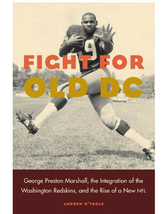 Fight for Old DC - Andrew O'Toole