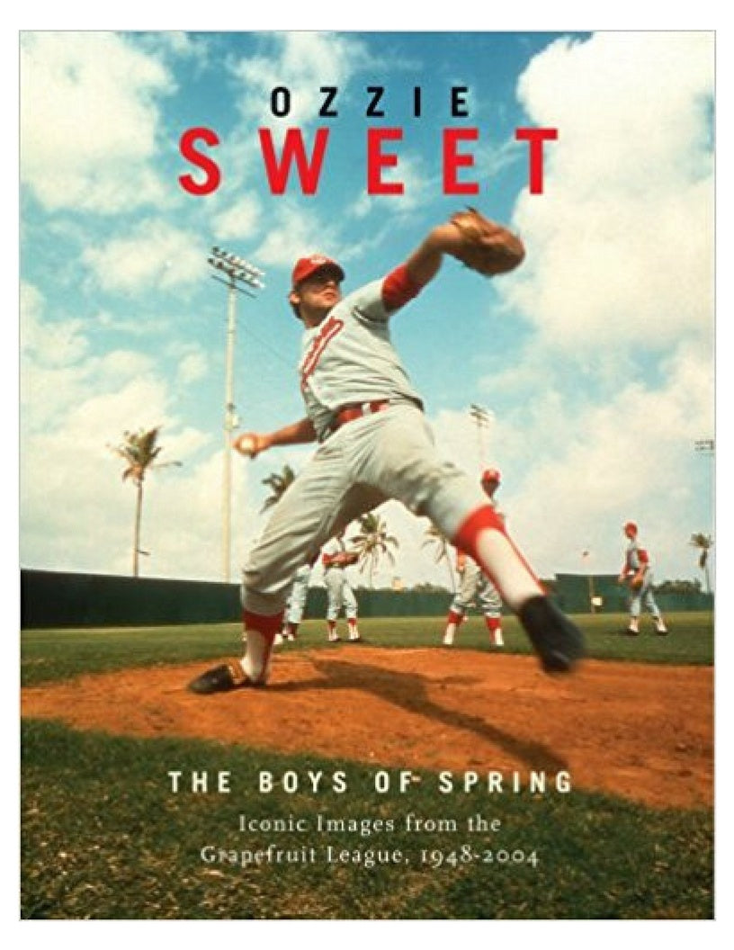 The Boys of Spring - Ozzie Sweet