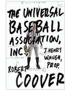 The Universal Baseball Association Inc. - Robert Coover