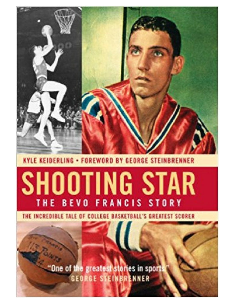 Shooting Star: The Bevo Francis Story - Kyle Keiderling