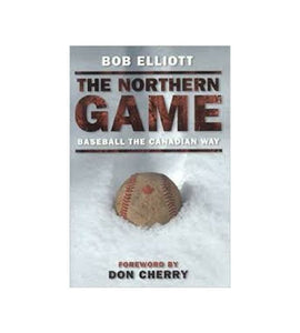 The Northern Game - Bob Elliott