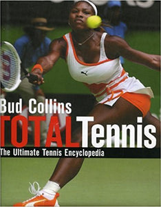 Total Tennis - Bud Collins
