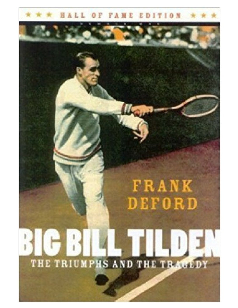 Big Bill Tilden - Frank Deford
