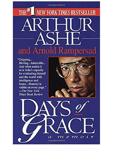 Days Of Grace - Arthur Ashe